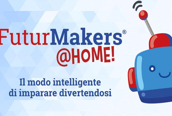 FuturMakers @ home: il modo intelligente per imparare divertendosi