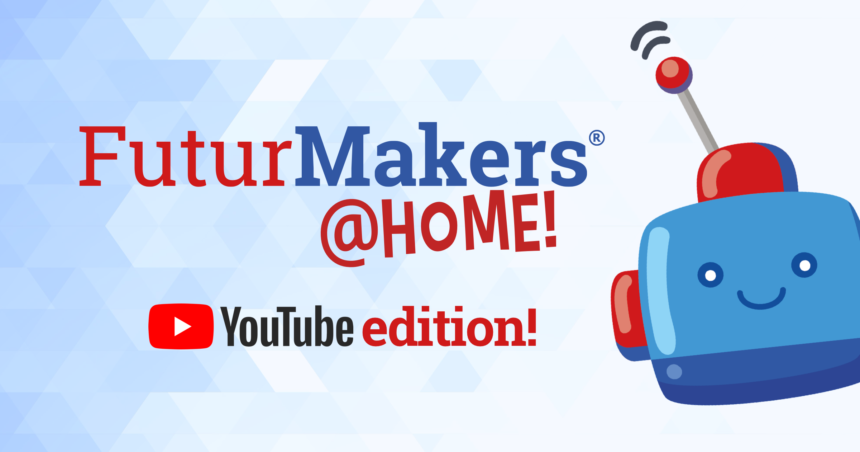 FuturMakers@Home ora su YouTube!