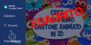 Esaurito - Crea il tuo primo cartone in 2D