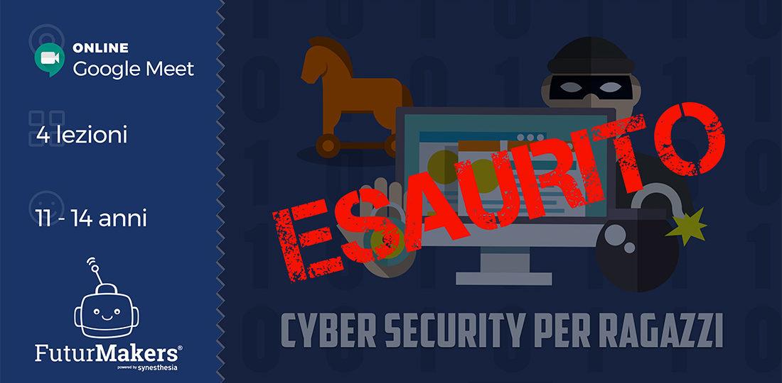 Esaurito - La cyber security per ragazzi