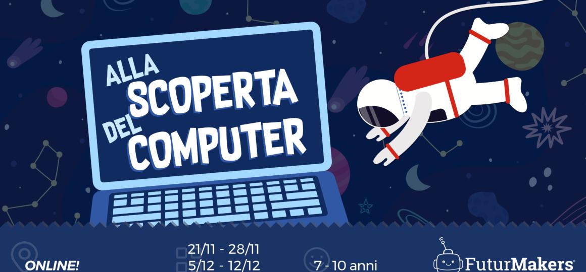 Futurmakers - Alla scoperta del computer