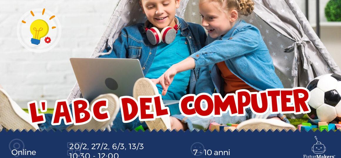 L'ABC DEL COMPUTER (7-10 ANNI)